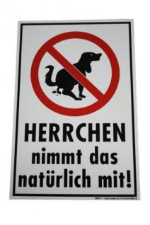 Schild - Hund: Herrchen nimmt das natürlich mit ! - 308261/1 - Gr. 29, 5 x 19, 5 cm