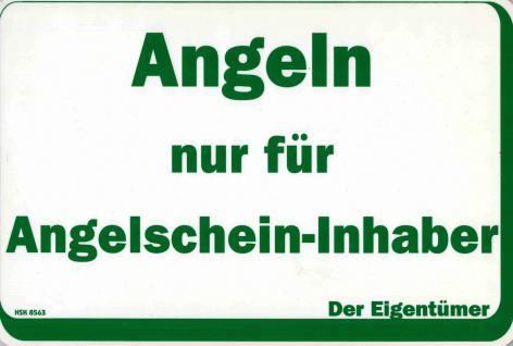 Hinweisschild - ANGELN NUR FÜR ANGELSCHEIN-INHABER - 308563 - 30cm x 20cm