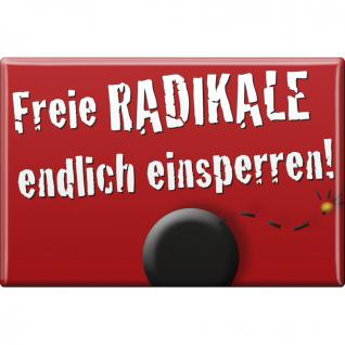 Magnet - RADIKALE EINSPERREN - Gr. ca. 8 x 5, 5 cm - 38886 - Küchenmagnet