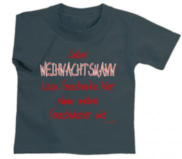 "Kinder T- Shirt "" LIEBER WEIHNACHTSMANN - Lass Geschenke......"" in 2 Farben 12708 134/146 / grau"