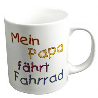 Tasse mit Print Mein Papa fährt Fahrrad 57606 weiss