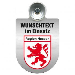 Einsatzschild für Windschutzscheibe incl. Saugnapf - Wunschtext...Eigener Text - Wappen nach Wahl - 309470 Region Hessen