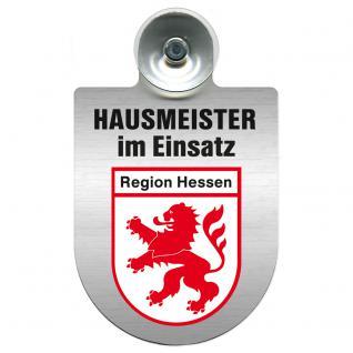Einsatzschild für Windschutzscheibe incl. Saugnapf - Hausmeister im Einsatz - 309393-5 - Region Hessen