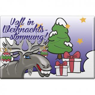 Kühlschrankmagnet - Weihnachten - Voll in Weihnachtsstimmung - Gr. ca. 8 x 5, 5 cm - 38231 - Magnet Küchenmagnet