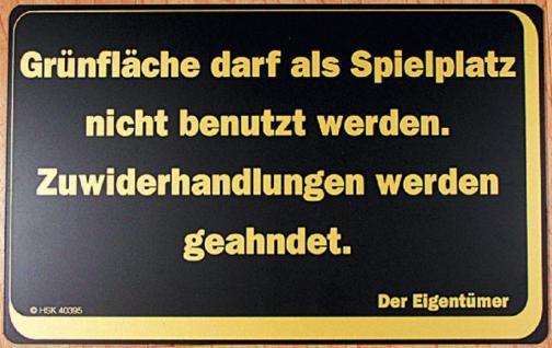 Verbotsschild - Grünfläche darf als Spielplatz nicht ... - Gr. ca. 40 x 25 cm - 308724