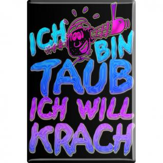 Magnet - ICH BIN TAUB ... - Gr. ca. 8 x 5, 5 cm - 38840 - Küchenmagnet