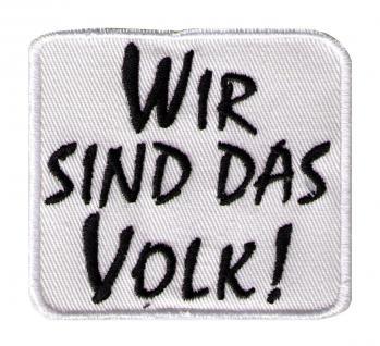 AUFNÄHER - DDR Wir sind das Volk - 02944 - Gr. ca. 7 x 6, 5 cm - Patches Stick Applikation