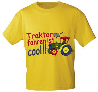 Kinder T-Shirt mit Aufdruck - TRAKTOR FAHREN IST COOL - 08233 - Gr. 86 - 164 in 5 Farben gelb / 152/164