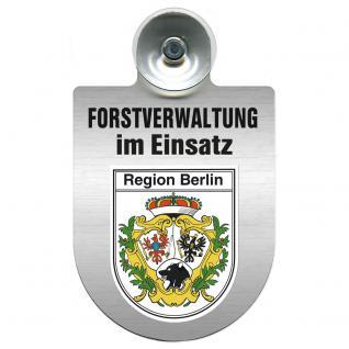 Einsatzschild für Windschutzscheibe incl. Saugnapf - Forstverwaltung im Einsatz - 309732-14 Region Berlin