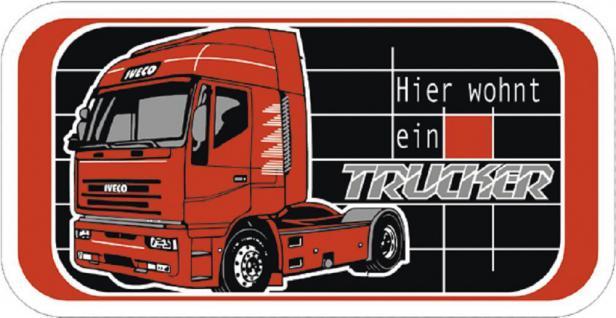 Hinweisschild - Warnschild - Türschild - HIER WOHNT EIN TRUCKER - 302467 -