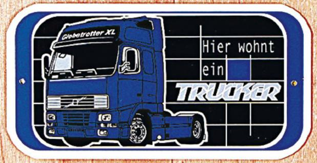 Hinweisschild - Türschild - Warnschild - HIER WOHNT EIN TRUCKER - 302468 -