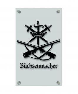 Zunftschild Handwerkerschild - Büchsenmacher - beschriftet auf edler Acryl-Kunststoff-Platte - 309418 schwarz