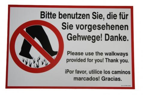 Schild - Bitte benutzen Sie, die für Sie vorgesehenen Gehwege! Danke - 309626 - Gr. 29, 5 x 19, 5 cm