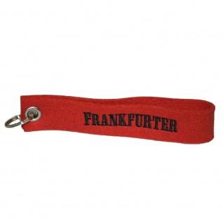 Filz-Schlüsselanhänger mit Stick FRANKFURTER Gr. ca. 17x3cm 14045 Keyholder rot