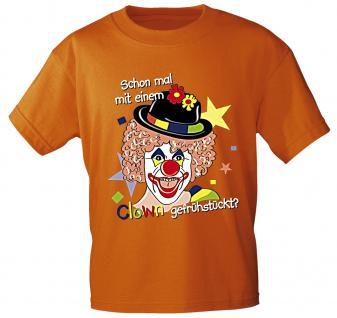 T-Shirt mit Print - Karneval - Schon mal mit einem Clown gefrühstückt ? - 12695 orange - Gr. S-2XL