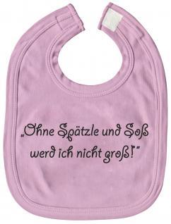 Baby-Lätzchen - Ohne Spätzle und Soß... - 08474 - rosa