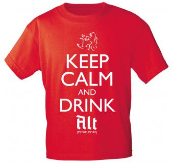 T-Shirt mit Print - Keep calm and drink Alt - Düsseldorf - 12911 - versch. Farben zur Wahl - rot / XXL