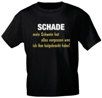 """(10754-Schwein) T- Shirt """" Schade, mein Schwein hat....."""" S"""