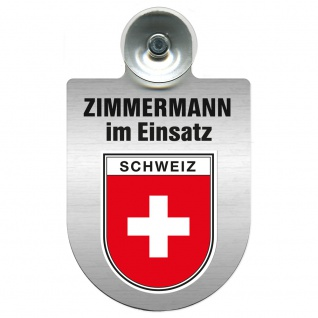Einsatzschild Windschutzscheibe incl. Saugnapf - Zimmermann im Einsatz - 309746 - Region Schweiz