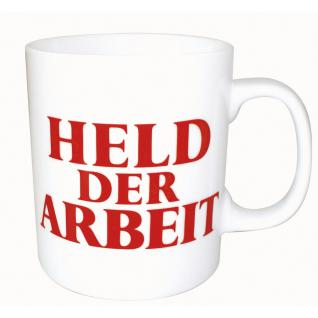Tasse Kaffeetasse Kaffeebecher Keramiktasse mit Print Held der Arbeit 57290 weiß