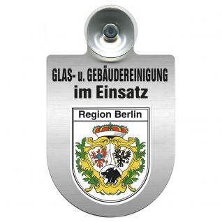 Einsatzschild für Windschutzscheibe incl. Saugnapf - Glas- u. Gebäudereinigung im Einsatz - 309399-14 Region Berlin