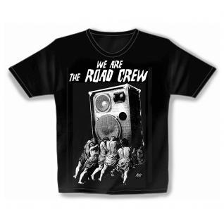 T-Shirt unisex mit Print - We are the Road Crew - von ROCK YOU MUSIC SHIRTS - 10174 schwarz - Gr. S