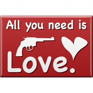 Magnet - ALL YOU NEED IS LOVE - Gr. ca. 8 x 5, 5 cm - 38879 - Küchenmagnet