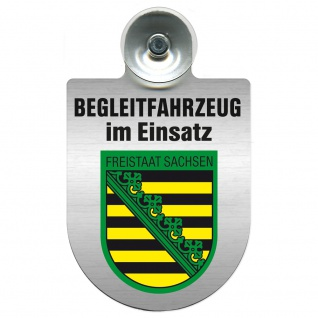 Einsatzschild Windschutzscheibe incl. Saugnapf - Begleitfahrzeug im Einsatz - 309457 - Region Freistaat Sachsen