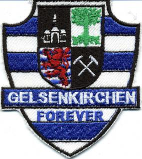 Aufnäher Patches Applikation Wappen - FOREVER - GELSENKIRCHEN - 00564 - Gr. ca. 8 x 9 cm