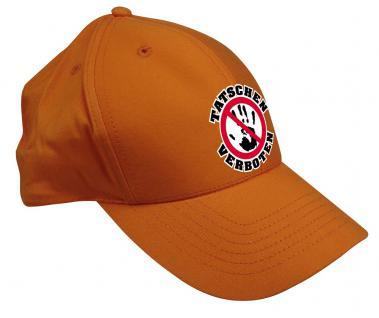 Baseballcap mit Verbots - Stick - Tatschen verboten - 52108 orangebraun - Baumwollcap Cap Cappy Schirmmütze Hut