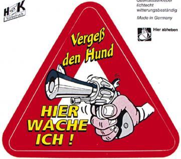 PVC Aufkleber Auto-Applikation Spass-Motive und Sprüche - Vergess den Hund... - 303432 - Gr. ca. 11 x 10 cm