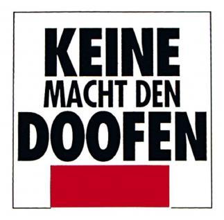 PVC Aufkleber Fun Auto-Applikation Spass-Motive und Sprüche - Keine Macht ... - 303204 - Gr. ca. 3, 5 x 7 cm