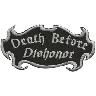 Aufnäher Patches - Death Before Dishonor - Gr. ca. 10, 5cm x 5cm (01920) Bike Trike Truck Chopper Roller Motorrad