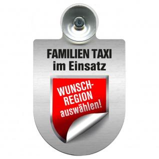 Einsatzschild Windschutzscheibe incl. Saugnapf - Familien Taxi im Einsatz - 309722 - incl. Regionen nach Wahl