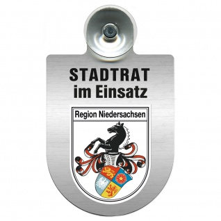 Einsatzschild Windschutzscheibe incl. Saugnapf - Stadtrat im Einsatz - 309394 Region Niedersachsen