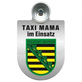 Einsatzschild Windschutzscheibe incl. Saugnapf -Taxi Mama im Einsatz - 309721-3 Region Freistaat Sachsen
