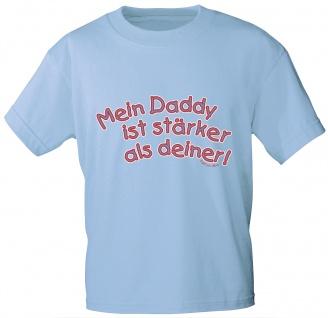 Kinder T-Shirt mit Aufdruck - Mein Daddy ist stärker als deiner - 06967 - hellblau - Gr. 86-164