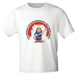 Kinder T-Shirt mit Print - Ich werde Feuerwehrmann wie mein Papa - 08117 - weiß - Gr. 86-164