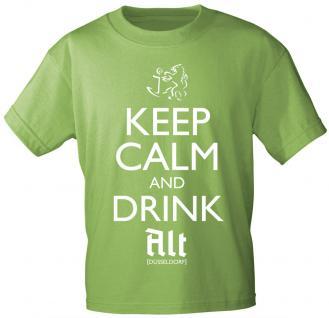 T-Shirt mit Print - Keep calm and drink Alt - Düsseldorf - 12911 - versch. Farben zur Wahl - grün / M