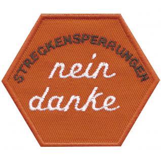 AUFNÄHER - Streckensperrungen nein danke - 00832 - Gr. ca. 8 x 8 cm - Patches Stick Applikation