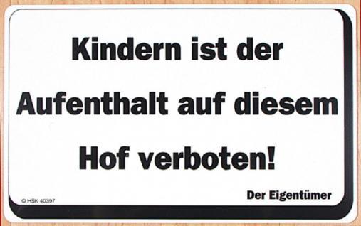 Verbotsschild - Kindern ist der Aufenthalt ... verboten - Gr. ca. 40 x 25 cm - 308670