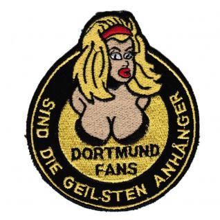 AUFNÄHER - Dortmund - sind die geilsten ...... - 20602 - Gr. ca. 8, 5 x 10 cm - Patches Stick Applikation