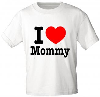 Kinder T-Shirt mit Aufdruck - I love Mommy - 06933 - weiß - Gr. 110/116