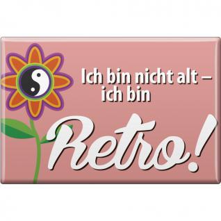 Magnet - NICHT ALT ... RETRO - Gr. ca. 8 x 5, 5 cm - 38883 - Küchenmagnet