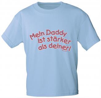 Kinder T-Shirt mit Aufdruck - Mein Daddy ist stärker als deiner - 06967 - hellblau - Gr. 134/146