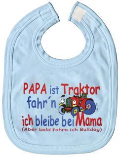 Baby-Lätzchen mit Druckmotiv - Papa..Traktor - ich Mama.. - 07047 - hellblau