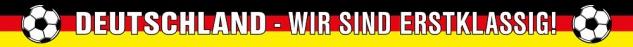 PVC Scheibenaufkleber Fußball Deutschland wir sind erstklassig - 78198 - Gr. ca. 145 x 11 cm