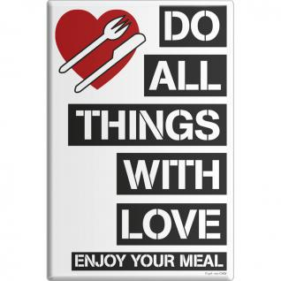 MAGNET - Do all Things with Love - Gr. ca. 8 x 5, 5 cm - 38910 - Küchenmagnet