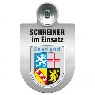 Einsatzschild Windschutzscheibe incl. Saugnapf - Schreiner im Einsatz - 309461 Region Saarland