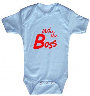 """(12472-6-12) Baby-Body / Strampler mit Motivdruck """" Who the Boss"""" Gr. 6-18 Monate"""""""
